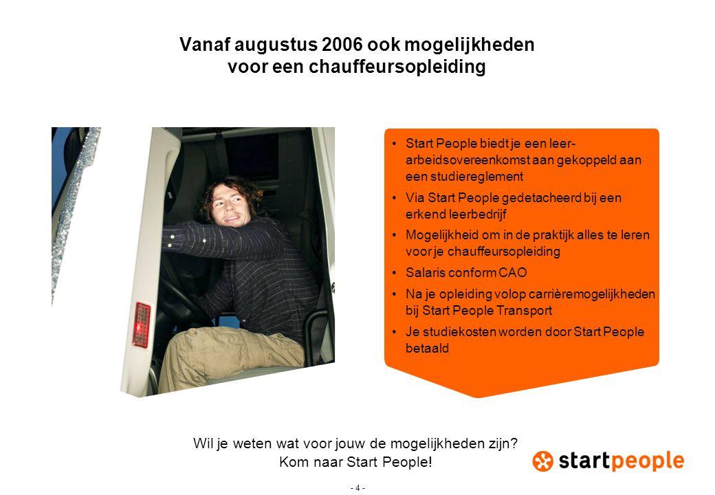 Vanaf augustus 2006 ook mogelijkheden voor een chauffeursopleiding