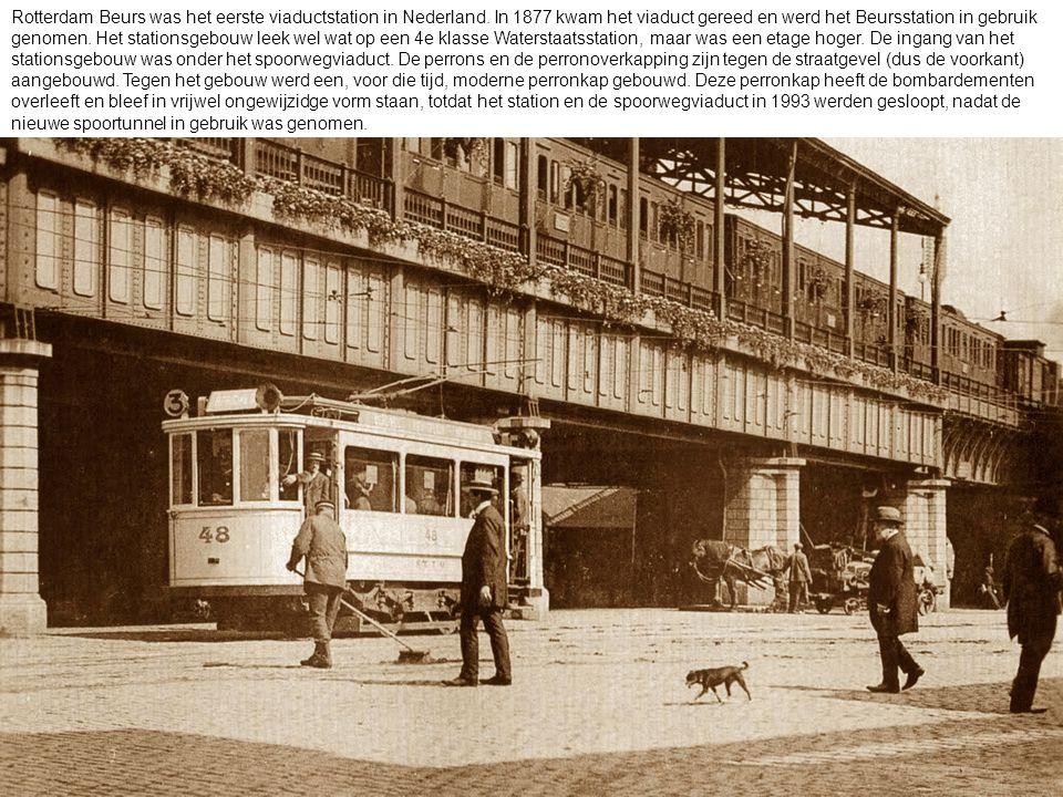 Rotterdam Beurs was het eerste viaductstation in Nederland