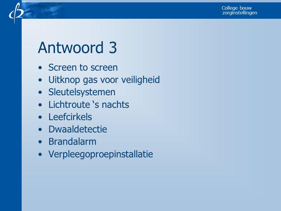 Antwoord 3 Screen to screen Uitknop gas voor veiligheid