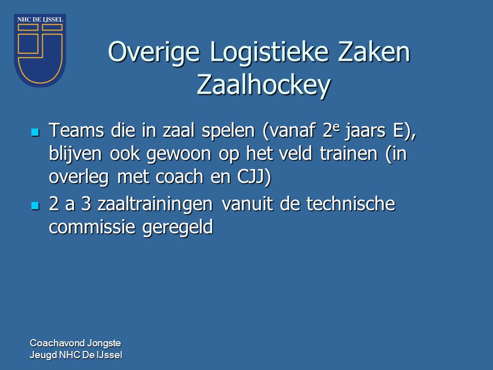 Overige Logistieke Zaken Zaalhockey