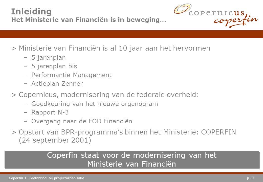 Inleiding Het Ministerie van Financiën is in beweging…