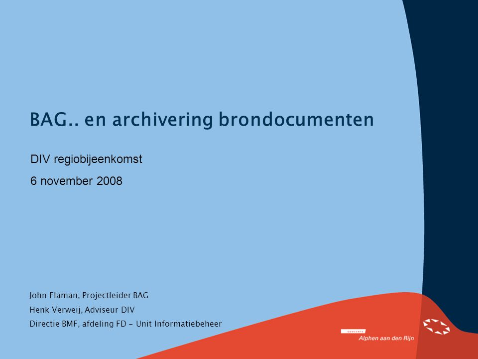 BAG.. en archivering brondocumenten