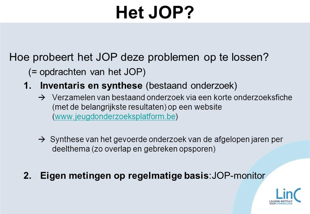 Het JOP Hoe probeert het JOP deze problemen op te lossen