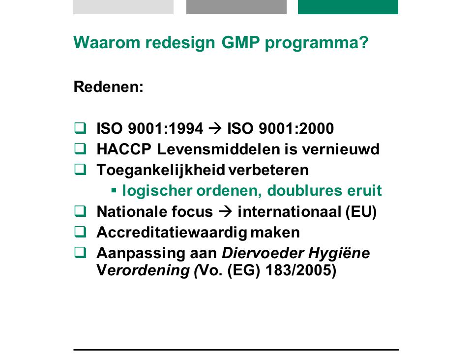 Waarom redesign GMP programma