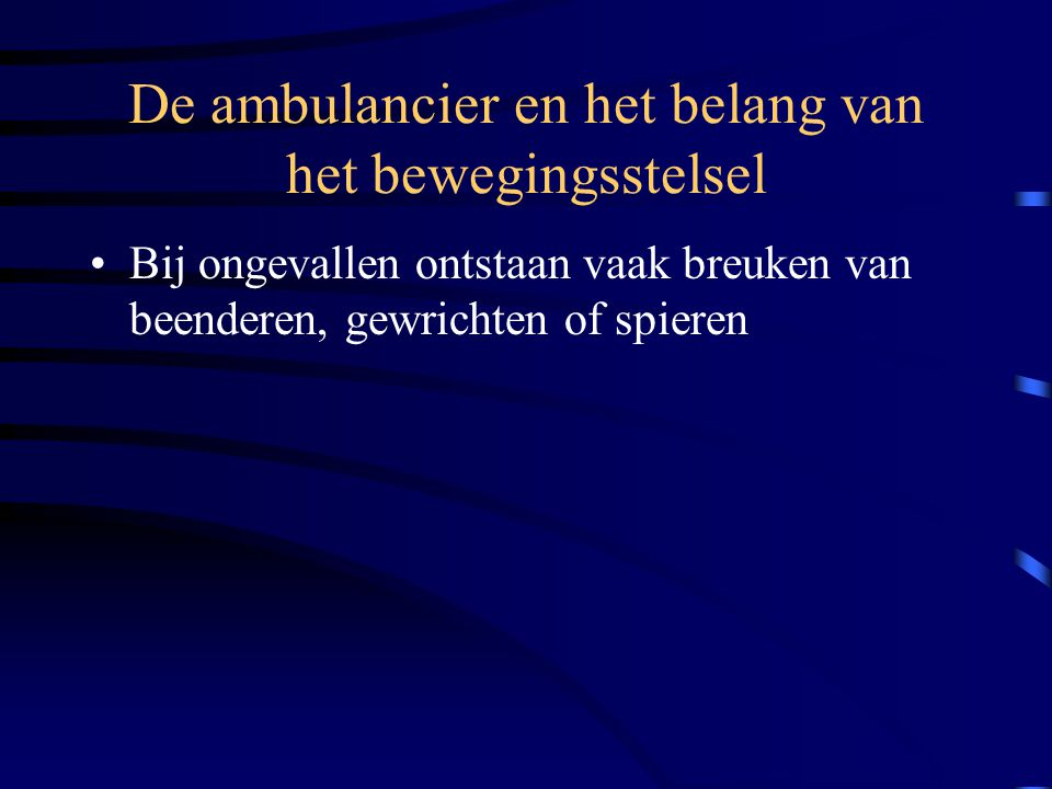 De ambulancier en het belang van het bewegingsstelsel