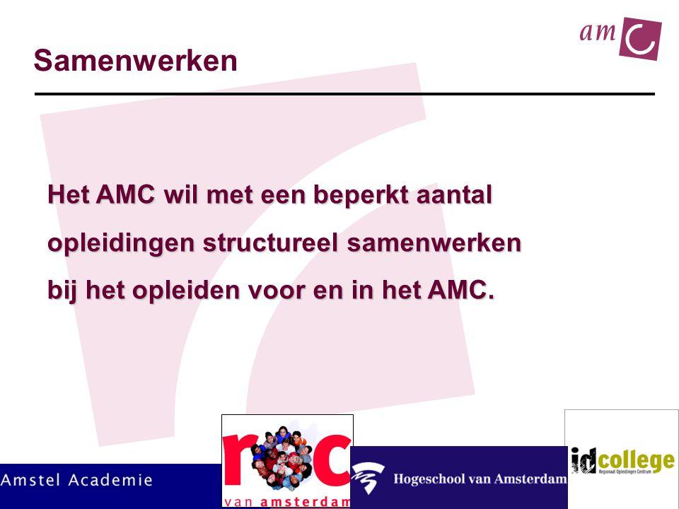 Samenwerken Het AMC wil met een beperkt aantal
