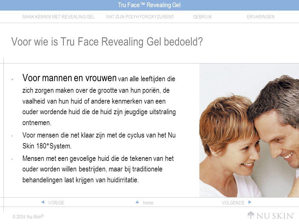 Voor wie is Tru Face Revealing Gel bedoeld