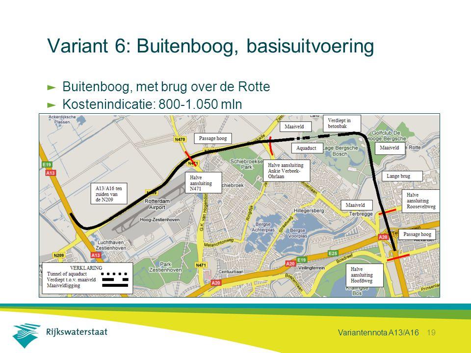 Variant 6: Buitenboog, basisuitvoering