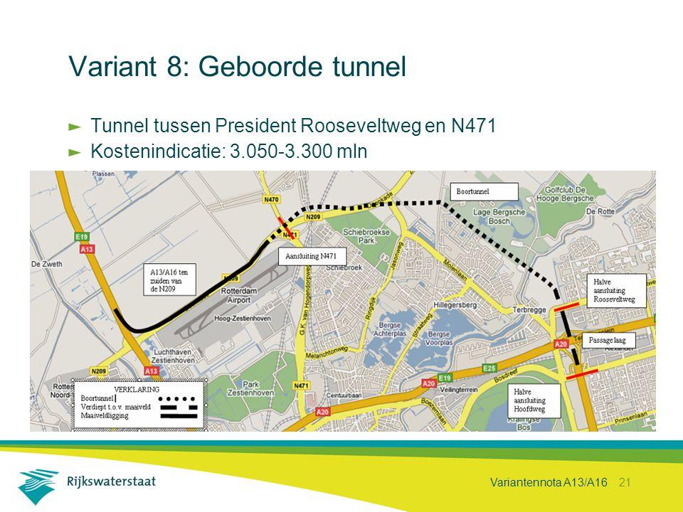Variant 8: Geboorde tunnel