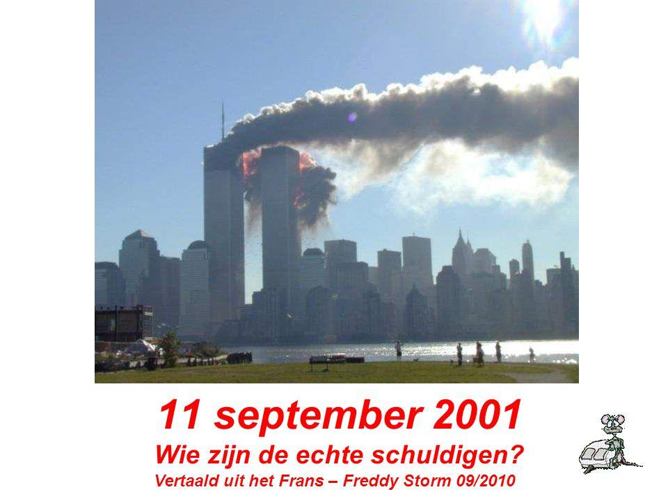 11 september 2001 Wie zijn de echte schuldigen