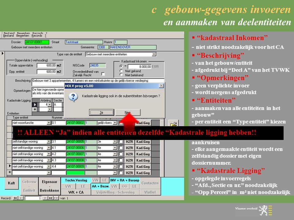 c gebouw-gegevens invoeren en aanmaken van deelentiteiten