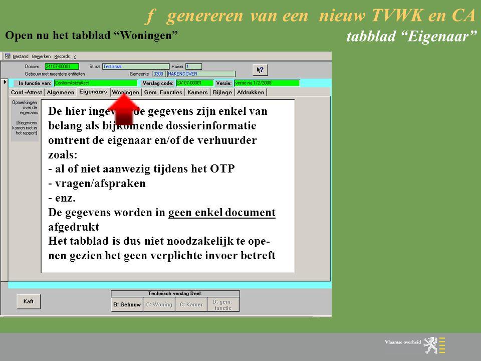 f genereren van een nieuw TVWK en CA tabblad Eigenaar