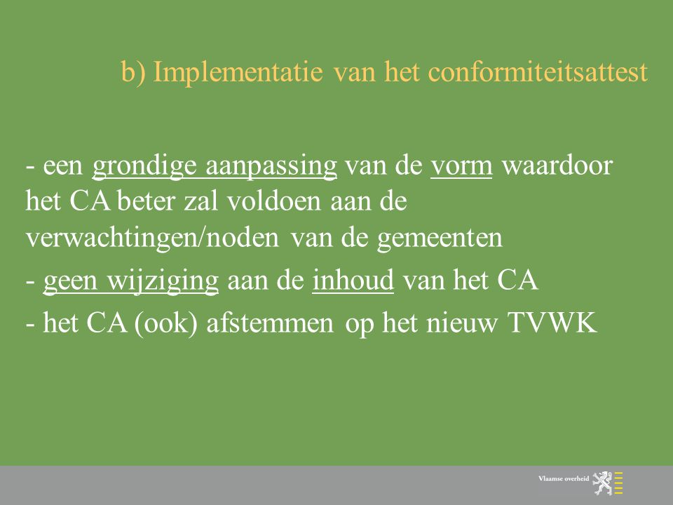 b) Implementatie van het conformiteitsattest