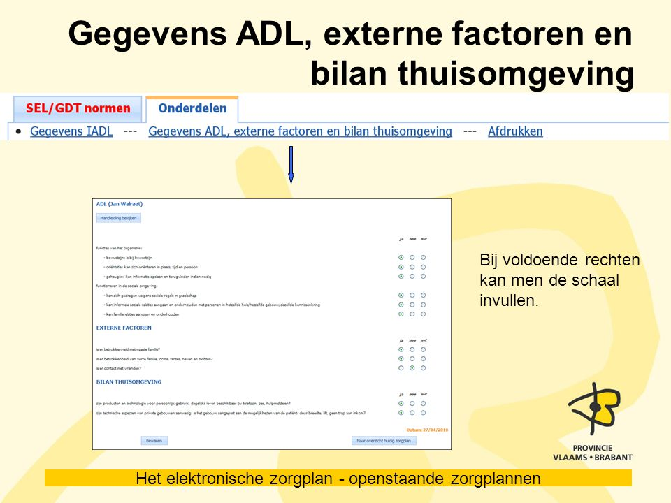 Gegevens ADL, externe factoren en bilan thuisomgeving