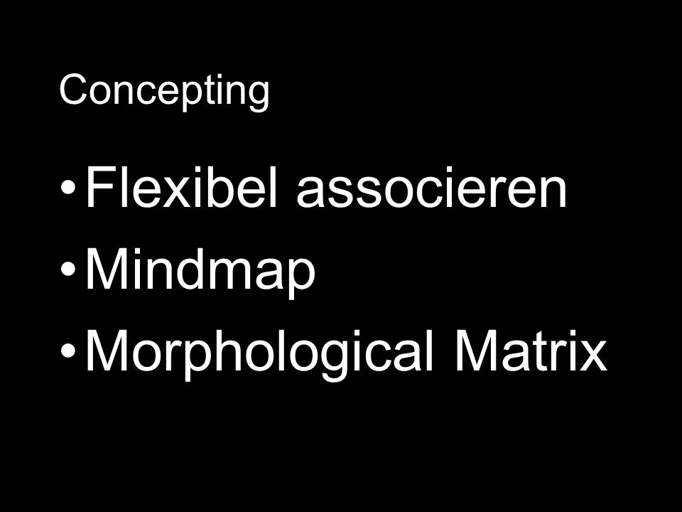 Concepting Flexibel associeren Mindmap Morphological Matrix