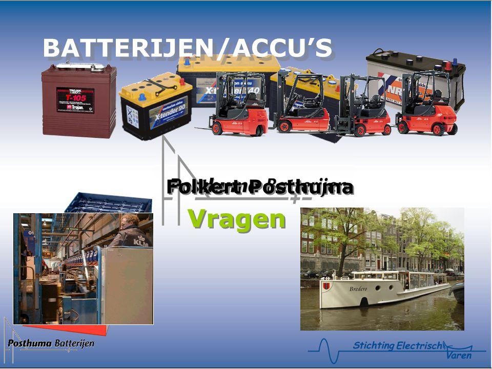BATTERIJEN/ACCU'S BATTERIJEN/ACCU'S Folkert Posthuma Vragen