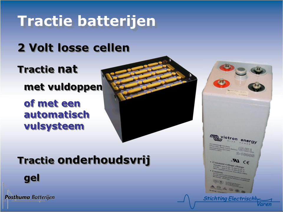 Tractie batterijen 2 Volt losse cellen Tractie nat met vuldoppen