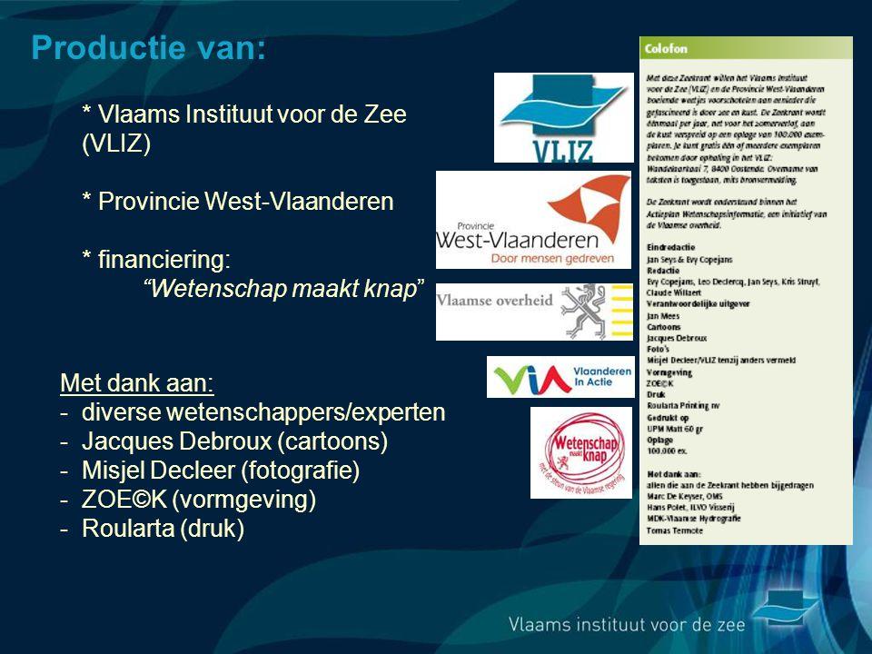Productie van: * Vlaams Instituut voor de Zee (VLIZ)