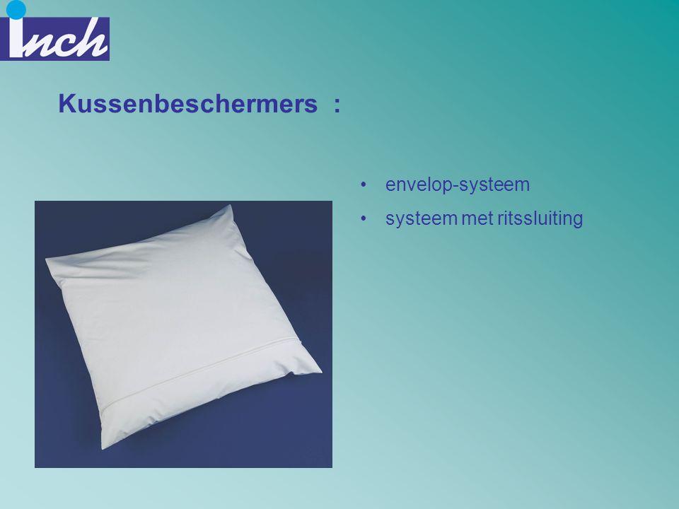 Kussenbeschermers : envelop-systeem systeem met ritssluiting