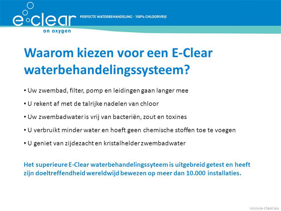 Waarom kiezen voor een E-Clear waterbehandelingssysteem