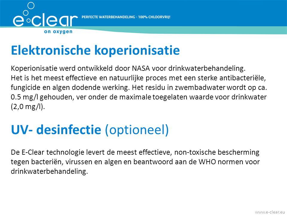 Elektronische koperionisatie Koperionisatie werd ontwikkeld door NASA voor drinkwaterbehandeling.