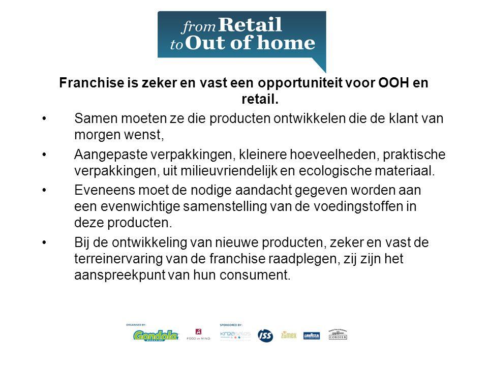 Franchise is zeker en vast een opportuniteit voor OOH en retail.