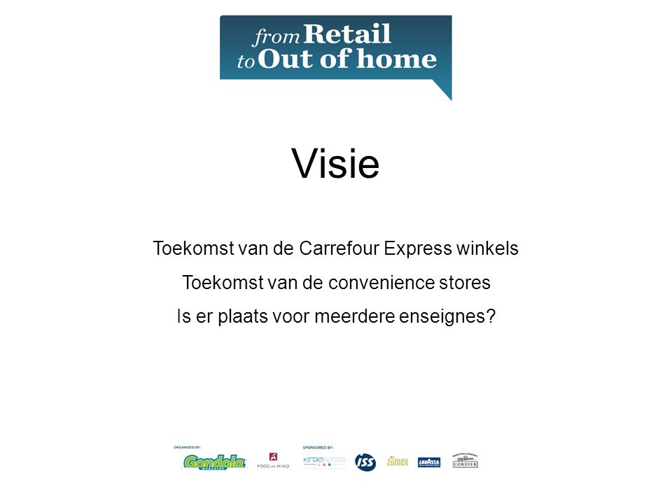 Visie Toekomst van de Carrefour Express winkels