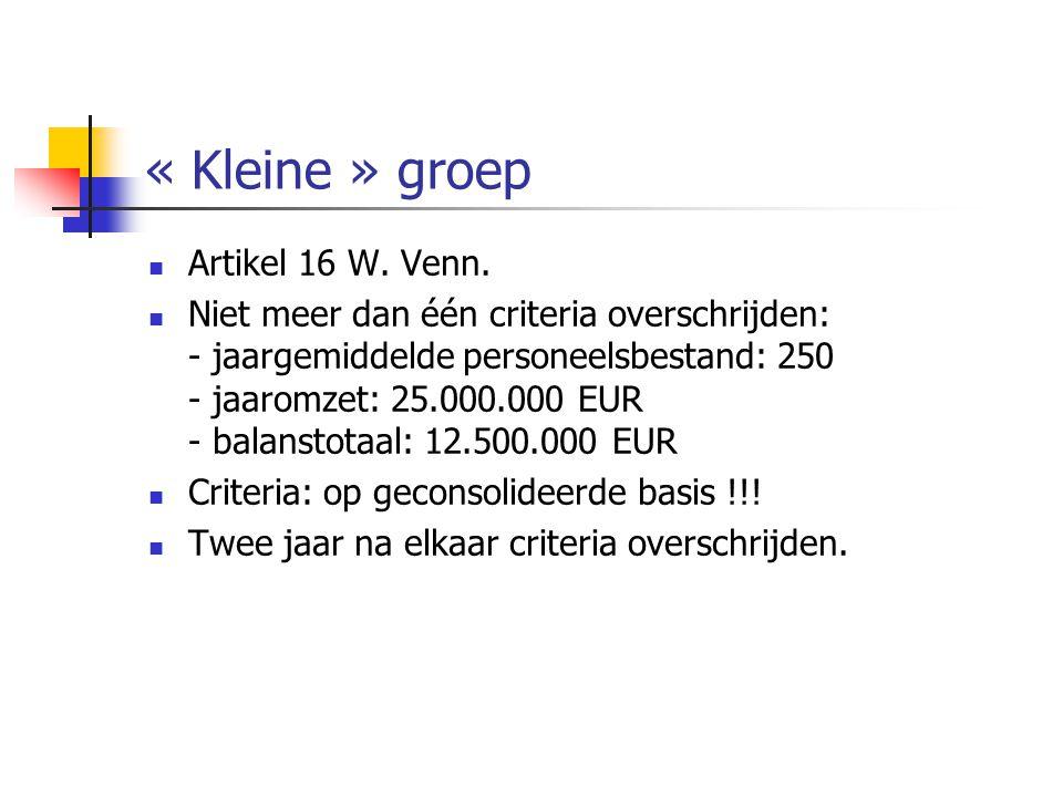 « Kleine » groep Artikel 16 W. Venn.