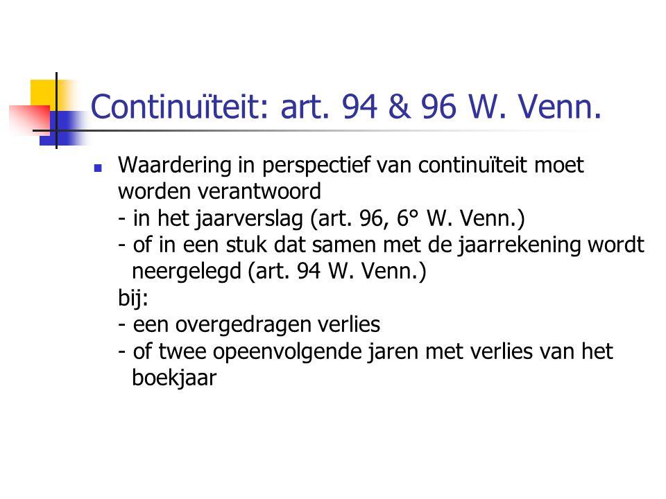 Continuïteit: art. 94 & 96 W. Venn.
