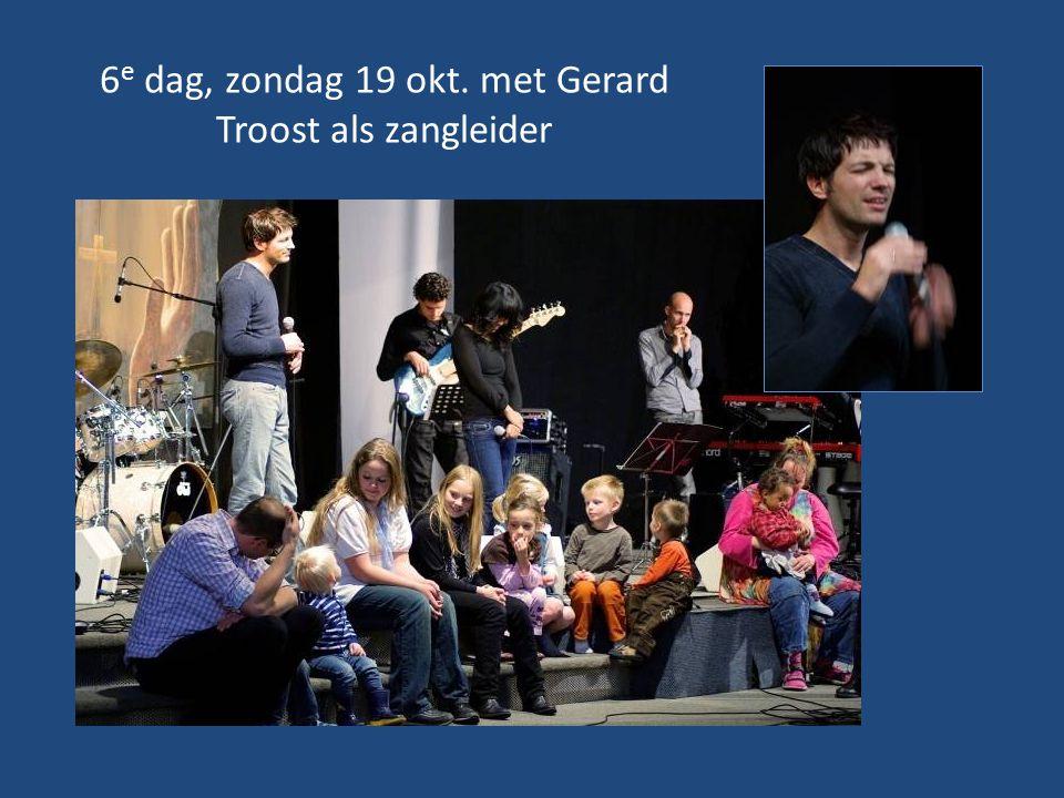 6e dag, zondag 19 okt. met Gerard Troost als zangleider