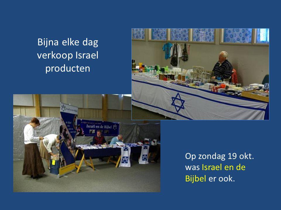 Bijna elke dag verkoop Israel producten