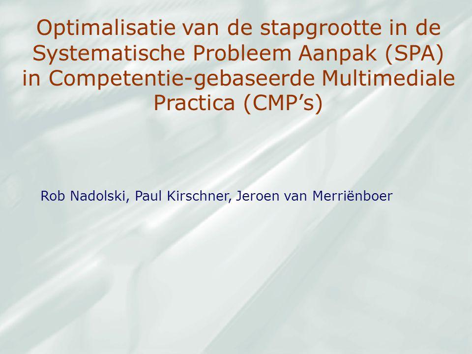 Optimalisatie van de stapgrootte in de Systematische Probleem Aanpak (SPA) in Competentie-gebaseerde Multimediale Practica (CMP's)