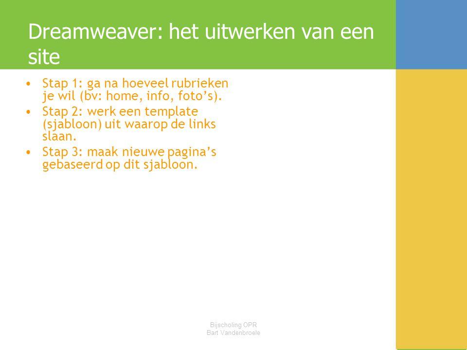 Dreamweaver: het uitwerken van een site