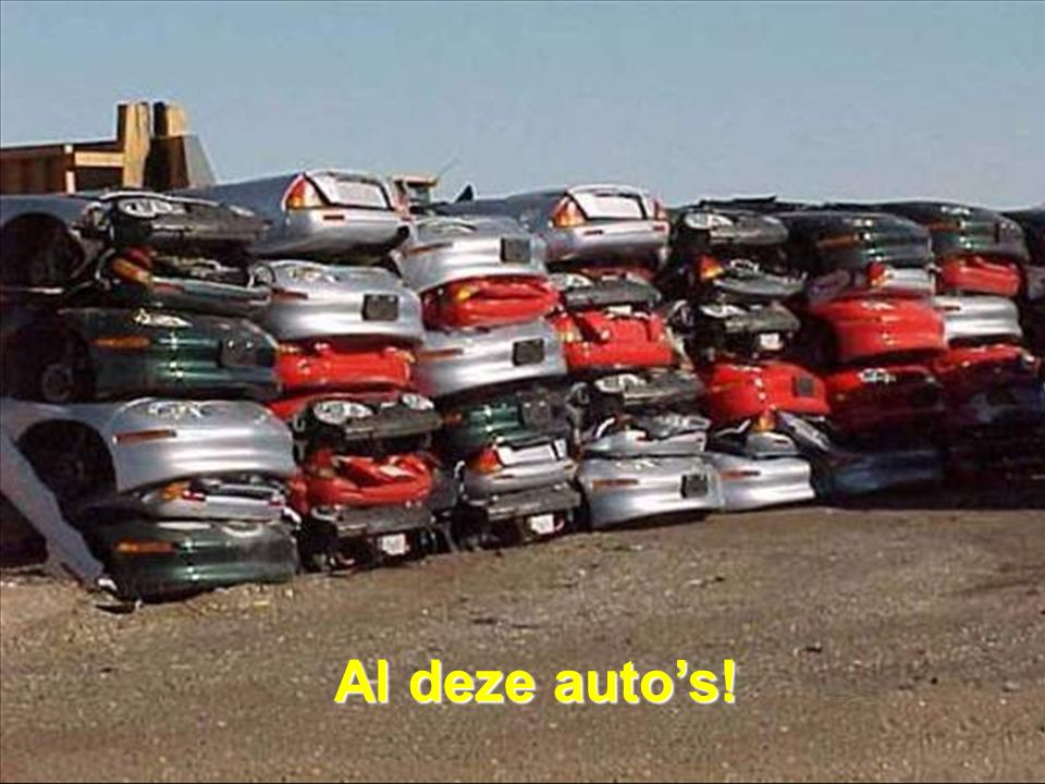 Al deze auto's!