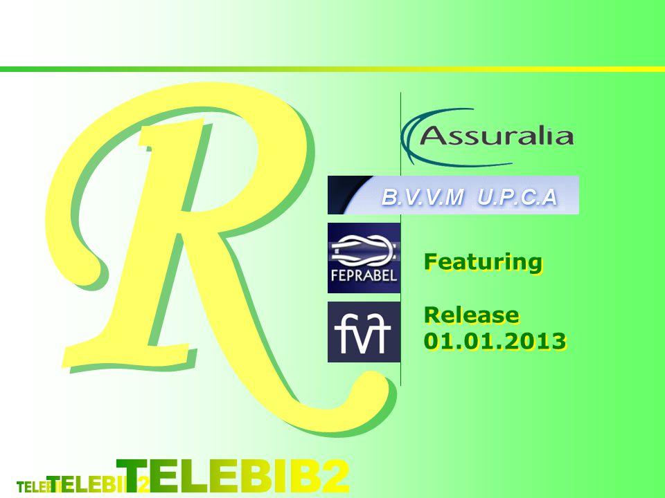 R Featuring Release 01.01.2013 TELEBIB2 TELEBIB2