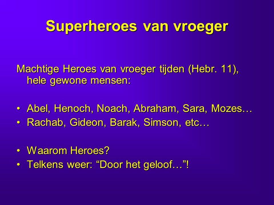 Superheroes van vroeger