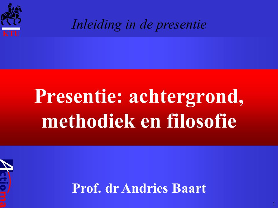 Presentie: achtergrond, methodiek en filosofie