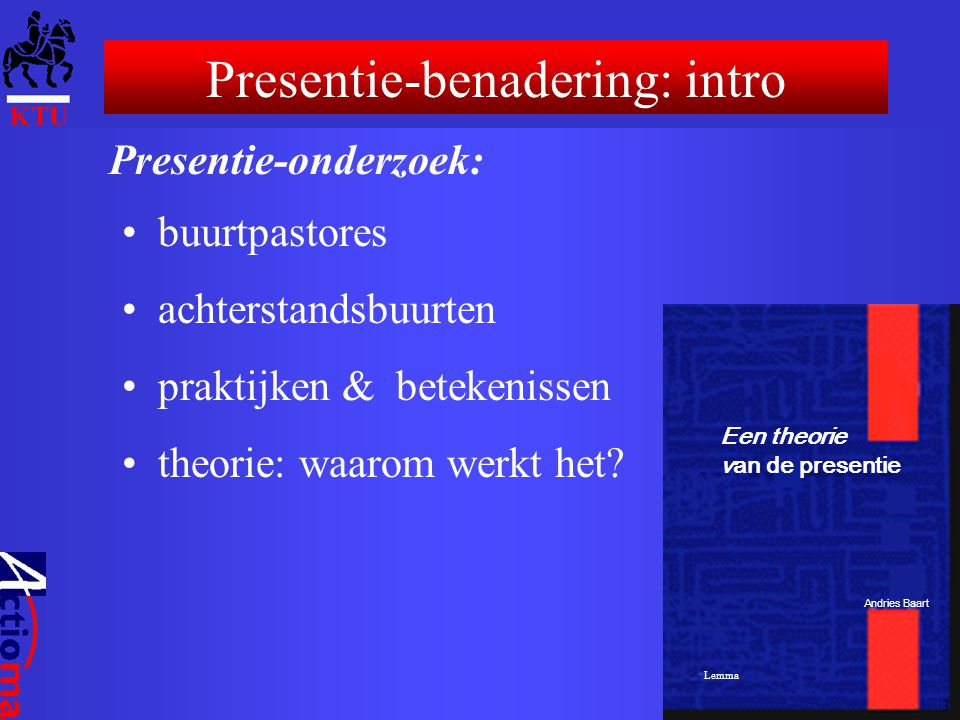 Presentie-benadering: intro