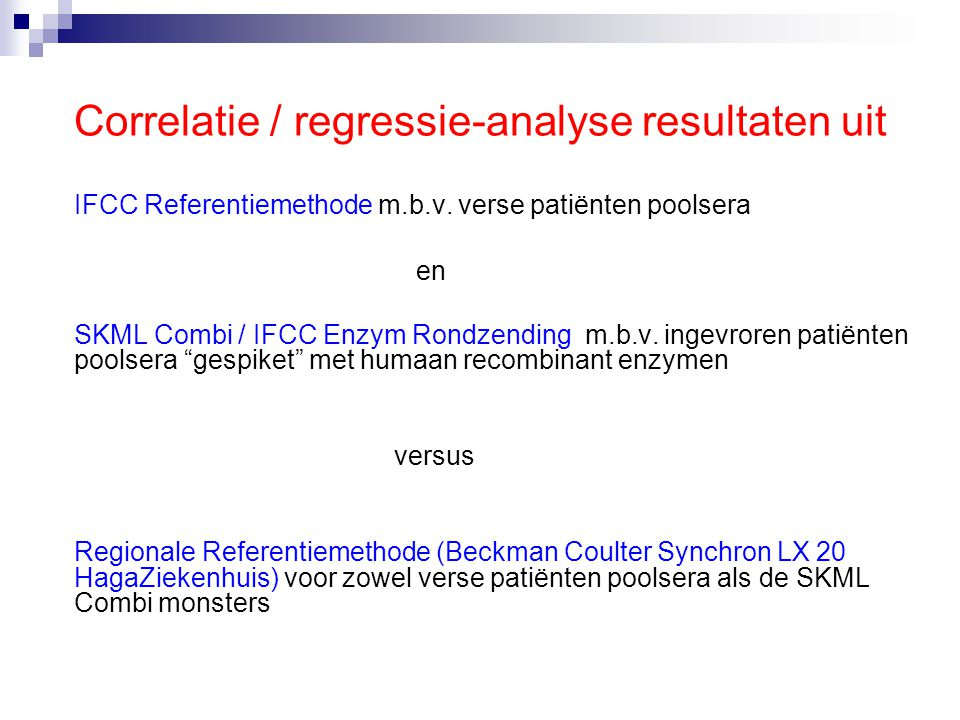 Correlatie / regressie-analyse resultaten uit