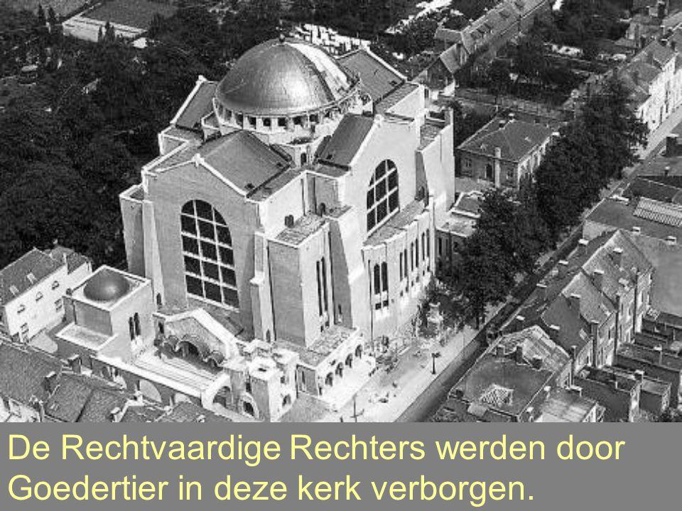 De Rechtvaardige Rechters werden door Goedertier in deze kerk verborgen.