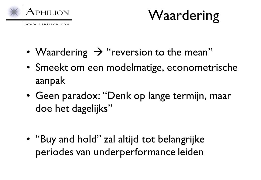 Waardering Waardering  reversion to the mean