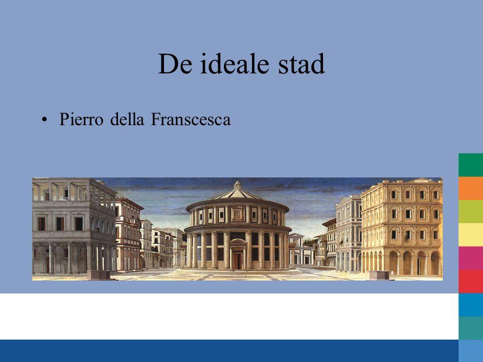 De ideale stad Pierro della Franscesca