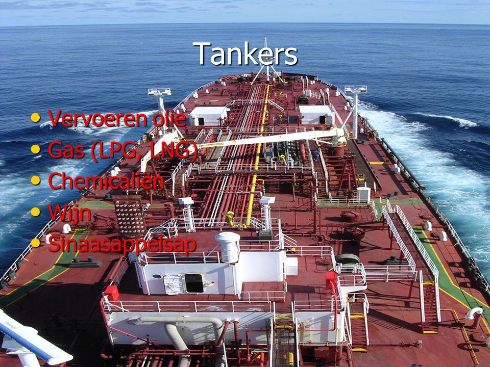 Tankers Vervoeren olie Gas (LPG, LNG) Chemicaliën Wijn Sinaasappelsap