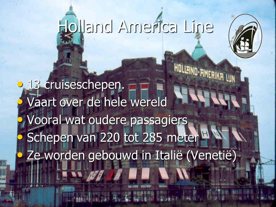 Holland America Line 13 cruiseschepen. Vaart over de hele wereld