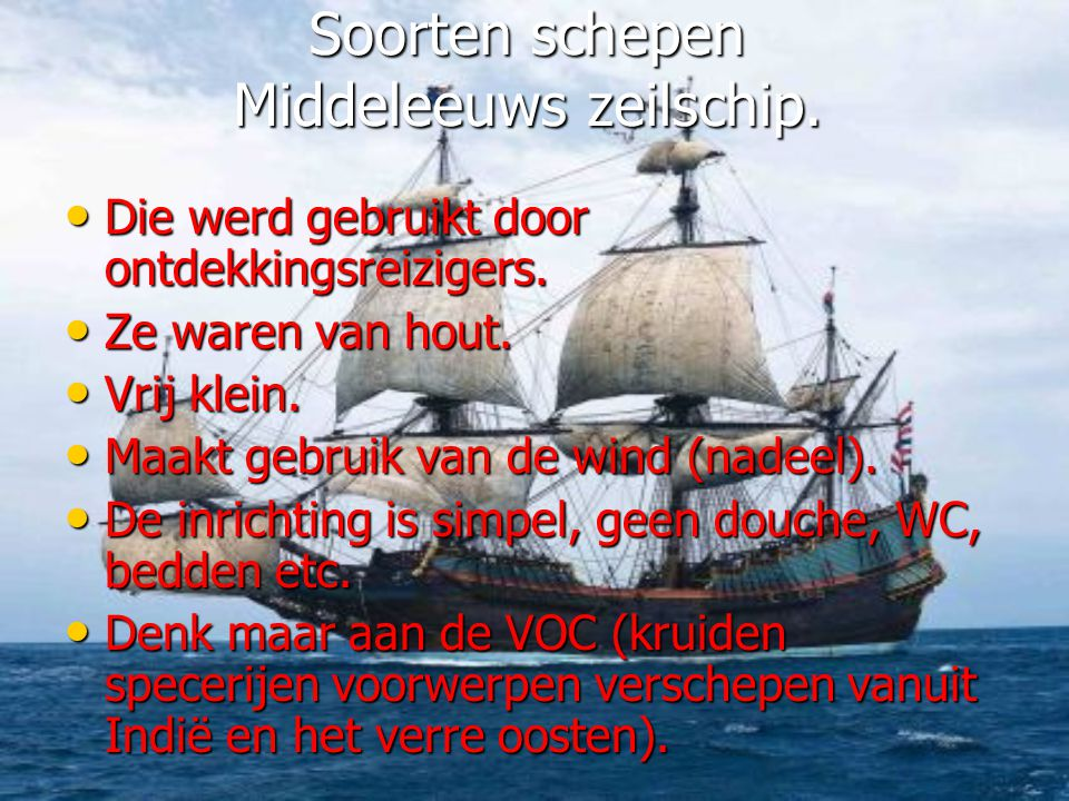 Soorten schepen Middeleeuws zeilschip.