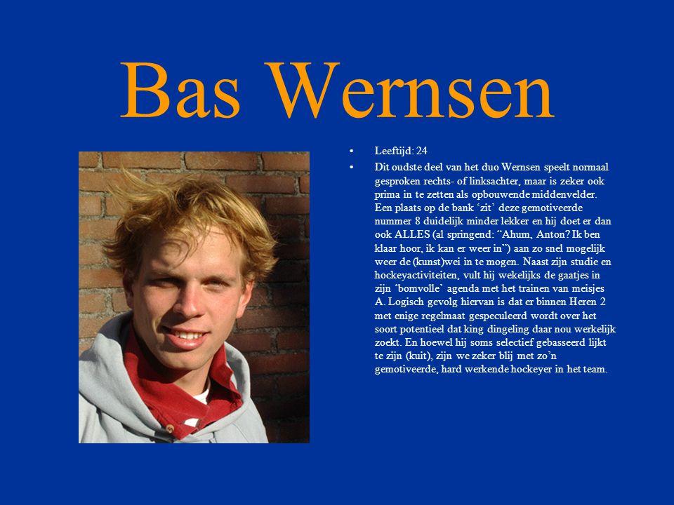 Bas Wernsen Leeftijd: 24.