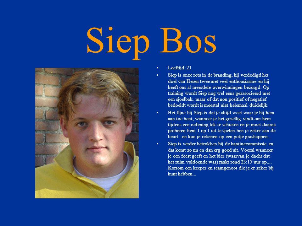 Siep Bos Leeftijd: 21.