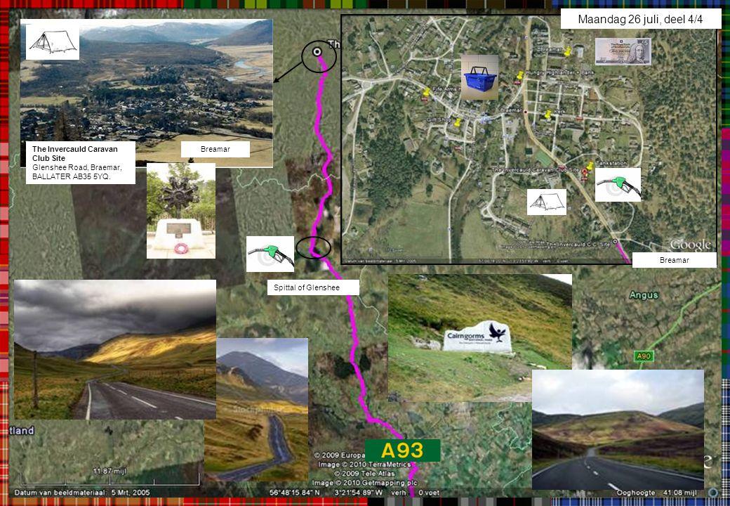 Maandag 26 juli, deel 4/4 The Invercauld Caravan Club Site Glenshee Road, Braemar, BALLATER AB35 5YQ.