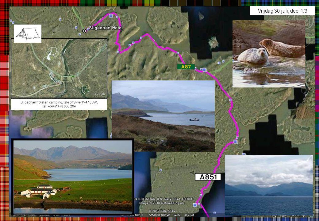 Vrijdag 30 juli, deel 1/3 Sligachan hotel en camping, Isle of Skye, IV47 8SW, tel: +(44)1478 650 204.
