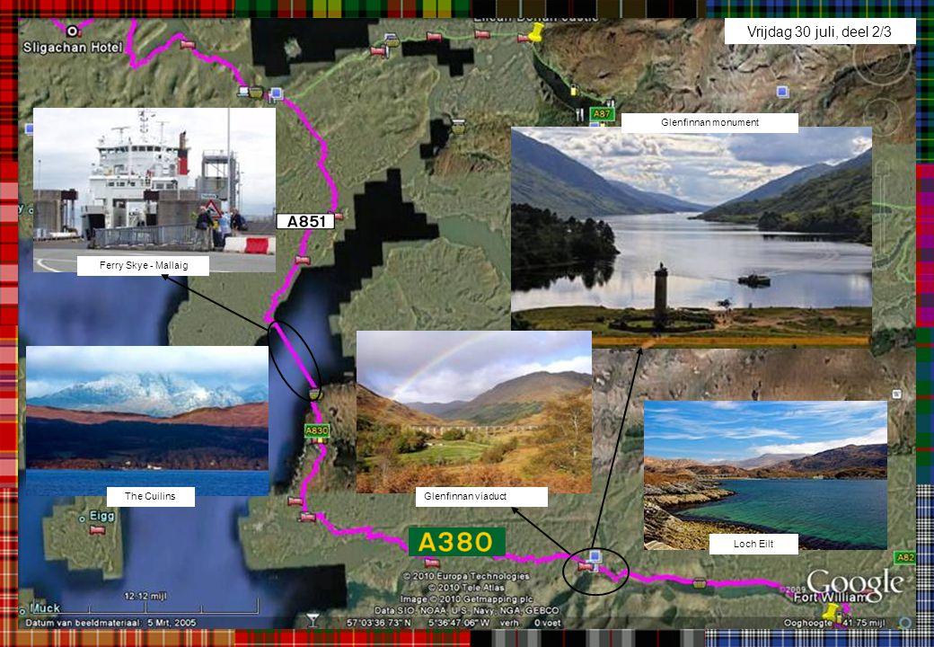 Vrijdag 30 juli, deel 2/3 Glenfinnan monument Ferry Skye - Mallaig